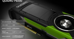 NVIDIA announced Quadro P6000, a PASCAL-generation GPU, at SIGGRAPH 2016 (image courtesy of NVIDIA).