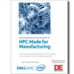 The manufacturing industry is in the midst of a revolution that is powered by HPC.