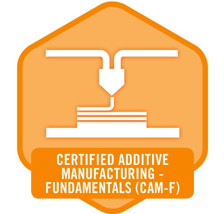 Fundamentals In Additive Manufacturing Certification Program